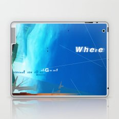 where? Laptop & iPad Skin