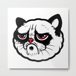 Stay moody. Stay grumpy. Metal Print