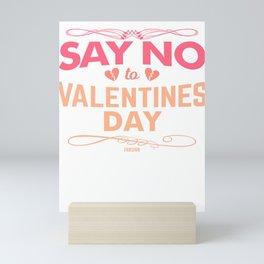 Say No to Love Valetinstag Mini Art Print