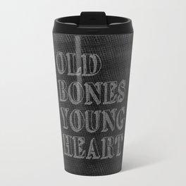 Old Bones Young Heart Travel Mug