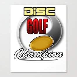 Disc Golf Champion Funny Canvas Print