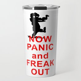 Now Panic and Freak Out - Zombies Travel Mug