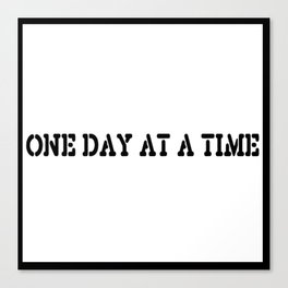 One Day at a Time (block white) Canvas Print