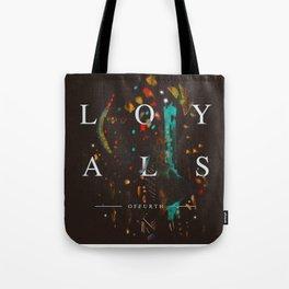 LOYALS - OFFURTH Tote Bag