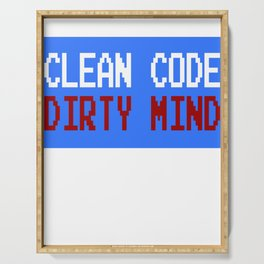 """""""Clean Code Dirty Mind"""" funny and hilarious tee design. Naughty gift to your friends and family!  Serving Tray"""