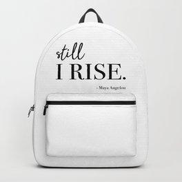 Still I Rise - Maya Angelou Backpack
