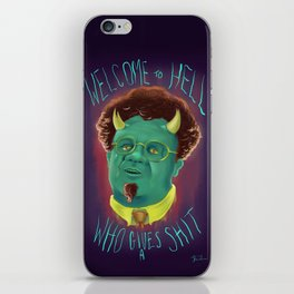 Dr. Steve Brule - WELCOME TO HELL WHO GIVES A SHIT iPhone Skin