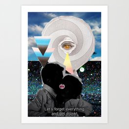 _FORGET EVERYTHING Art Print