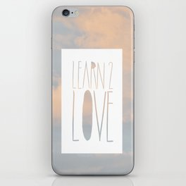 LEARN 2 LOVE iPhone Skin