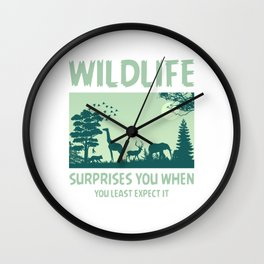 Wildlife Surprises You When You Least Expect It gr Wall Clock