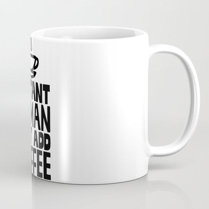Mug Just Instant Coffee Human Add dChstQr