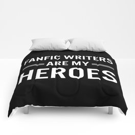 Fanfic Writers Are My Heros 2 Comforters