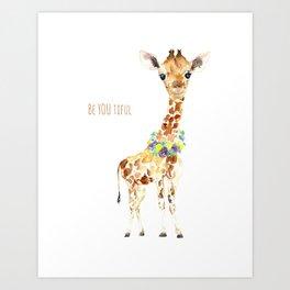Be YOU tiful Giraffe Baby Art Print