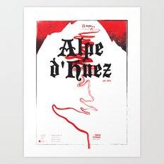 Alpe d'Huez 2, More Menace! Art Print