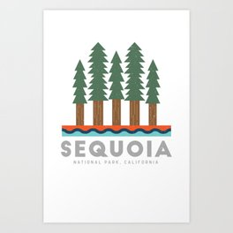Sequoia National Park California Design for the outdoors lover! Art Print