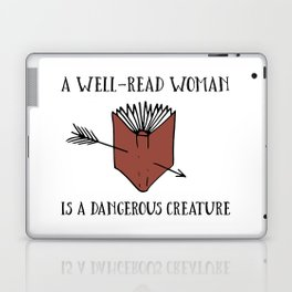 A Well-Read Woman is a Dangerous Creature (Red) Laptop & iPad Skin