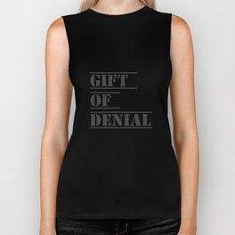 Gift Of Denial Biker Tank