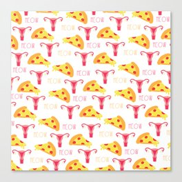 Pizza n' Pussy Canvas Print