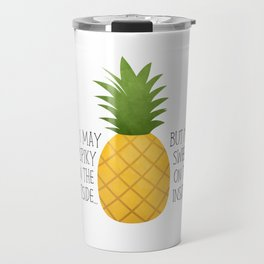 I May Be Spiky On The Outside... But I'm Sweet On The Inside - Pineapple Travel Mug