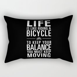 Life is like riding a bicycle. Black Background. Rectangular Pillow