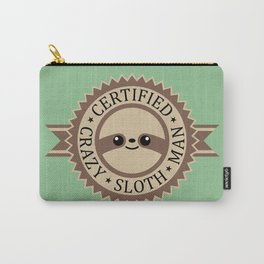Certified Crazy Sloth Man Carry-All Pouch