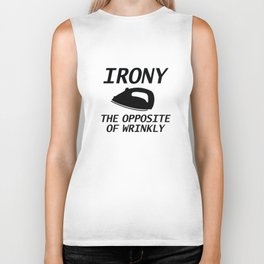 Irony The Opposite Of Wrinkly Biker Tank