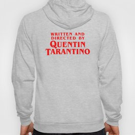 Written and directed by QUENTIN TARANTINO - RED Hoody