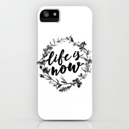 life is now floreal iPhone Case