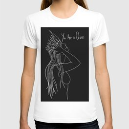 You are a Queen T-shirt