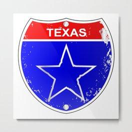 Texas Lone Star Interstate Sign Metal Print