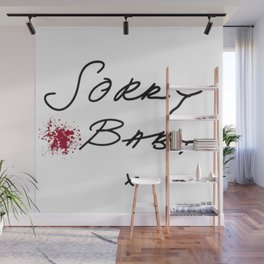 Killing Eve - Sorry Baby -quote-Villanelle Wall Mural