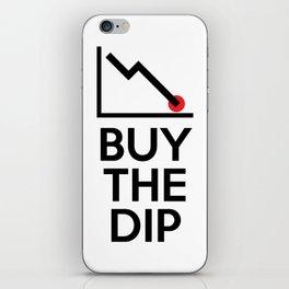 Buy The Dip iPhone Skin