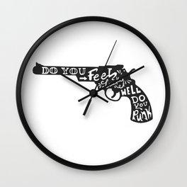 Do you feel lucky? Wall Clock