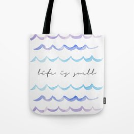 Life is Swell - Ombre Waves Tote Bag
