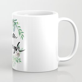I am Enough Rustic Floral Wreath Coffee Mug