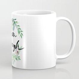 I am Enough Rustic Floral Wreath Coffee Mug