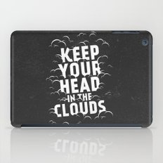 Keep Your Head in the Clouds iPad Case