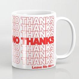 NO THANKS // Leave Me Alone (white) Coffee Mug