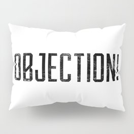 Objection! Pillow Sham
