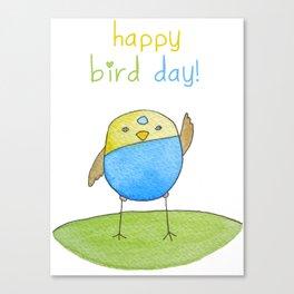 Happy Bird Day Canvas Print