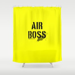 air boss (requestin' a flyby) Shower Curtain