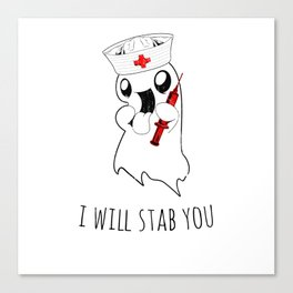 Halloween Costume I Will Stab You Nurse Gift Canvas Print