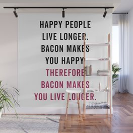 Happy People Bacon Funny Quote Wall Mural