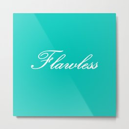 Flawless Tiffany  Metal Print