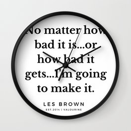 42  |  Les Brown  Quotes | 190824 Wall Clock