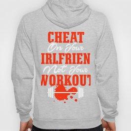 Cheat on your girlfriend 222 Hoody