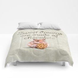 Sweet dreams are made of chocolate Comforters