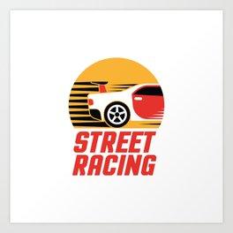 Street Racing Art Print