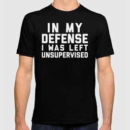 Left Unsupervised Funny Quote T-shirt
