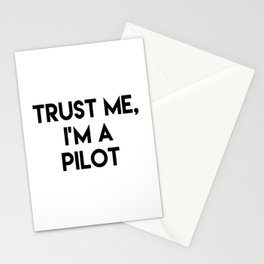 Trust me I'm a pilot Stationery Cards